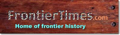 FrontierTimes - Home of frontier history
